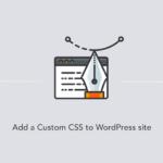 آموزش نحوه افزودن کدهای css به قالب وردپرس + با افزونه